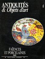 Antiquités Et Objets D'art N° 4 : Faiences Et Porcelaines (Italie) - Art