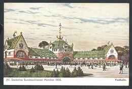 +++ CPA - Allemagne - MUNCHEN - MUENCHEN - Deutsches Bundesschiessen 1906 - Festhalle   // - Muenchen