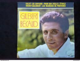 Gilbert Bécaud: Salut Les Copains-Pour Qui Veille L'étoile.../ 45t La Voix De Son Maître 7 EGF 284 - Vinyl Records
