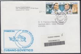 2005-FDC-73 CUBA FDC 2005. REGISTERED COVER TO SPAIN. 24 ANIV PRIMER CUNAO EN EL COSMOS, SPACE, ARNALDO TAMAYO. - FDC