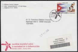 2005-FDC-77 CUBA FDC 2005. REGISTERED COVER TO SPAIN. CUMBRE SOBRE LA INFORMACION, GINEBRA, TUNEZ, COMPUTER. - FDC