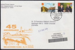 2005-FDC-81 CUBA FDC 2005. REGISTERED COVER TO SPAIN. 45 ANIV RELACIONES CON CHINA, FIDEL CASTRO. - FDC