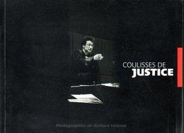Photographie : Coulisses De Justice Par Richard Volante (ISBN 2914931069) - Photographie