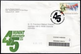 2006-FDC-131 CUBA FDC 2006. REGISTERED COVER TO SPAIN. 45 ANIV MININT, POLICE, POLICIA, MINISTERIO DEL INTERIOR - FDC
