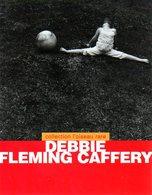 Photographie : Debbie Fleming Caffery (ISBN 2910682943 EAN 9782910682941) - Photographie