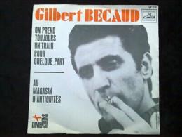 Gilbert Bécaud: On Prend Toujours Un Train Pour Quelque Part/ 45t EMI VF 516 - Vinyl Records