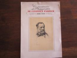 PUBLICITE MEDICALE 1938 CINQUANTENAIRE DE L INAUGURATION DE L INSTITUT PASTEUR 1888 1938 - Advertising