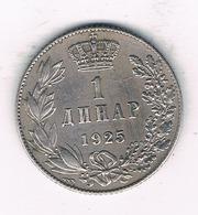 1 DINAR  1925 SERVIE /1452/ - Serbie