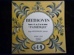 """Beethoven: Sonate N°8, Op.13 """"Pathétique""""-Serge Petitgirard/ 45t GEM, EGEX 4515 - Klassik"""
