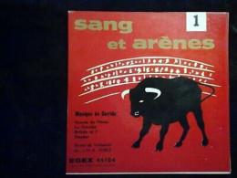 Sang Et Arènes 1, Musique De Corrida: Huerto De Flores.../ 45t GEM, EGEX 45104 - Classique