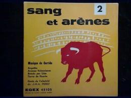 Sang Et Arènes 2, Musique De Corrida: Angelito/ 45t GEM, EGEX 45105 - Classique