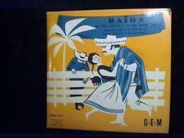 Deno Destero Et Son Orchestre: Baïon/ 45t GEM, EGEX 4574 - Klassik