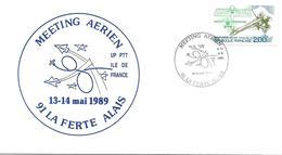 2544 - MEETING AÉRIEN - 91 LA FERTE ALAIS Au 13-14- Mai 1989 - Marcophilie (Lettres)