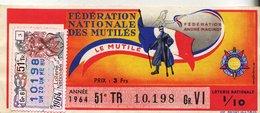 France - 307 - Fédération Nationale Des Mutilés - 51 èmee Tranche 1964 - Loterijbiljetten