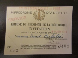 Hippisme - Coupon D'invitation Au Grand Steeple Chase De Paris - Tribune Du Président De La République - 19 Juin 1949 - Tickets D'entrée