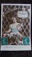 CPA 1 ER AVRIL POISSON FILLETTE PECHE POUR VOUS MAIS OU ? 1913 MANQUE TIMBRE - 1er Avril - Poisson D'avril