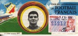 France - 316 - Club Des Internationaux Du Football Français Jean-Claude Lavaud - 41 ème Tranche 1968 - Loterijbiljetten