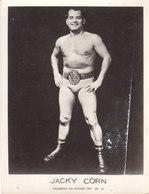 Boxe Ou Catch ,Jacky Corn ,champion Du Monde ,22 X 16 Cms Environ - Boxe