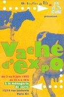 """Carte Postale """"Cart'Com"""" - Série Expositions, Salons, Musées - Vache D'expo - à La Ménagerie De Verre - Vaches"""