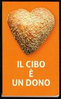 ITALIA - SEGNALIBRO / BOOKMARK CALAMITATO - IL CIBO E' UN DONO - BANCO ALIMENTARE - Segnalibri