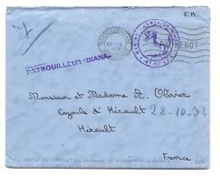 """POSTE NAVALE  PATROUILLEUR  """"DIANA""""   LETTRE REMISE AU PATROUILLEUR PATRIA LE  20 10 34 - Marcophilie (Lettres)"""