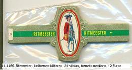 Vitolas Ritmeester. Uniformes Militares. FM. Ref. 14-1465 - Bagues De Cigares