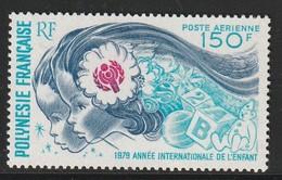 POLYNESIE - Poste Aérienne - PA N° 145 ** (1979) Année Internationale De L'enfant - Poste Aérienne