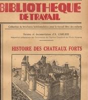 Brochure Histoire Des Chateaux Forts 1947 - Châteaux