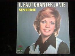 Séverine: Il Faut Chanter La Vie/ 45t Aber Disc' 87101 - Vinyl Records