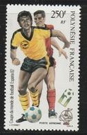 POLYNESIE - Poste Aérienne - PA N° 168 ** (1982) Football - Poste Aérienne