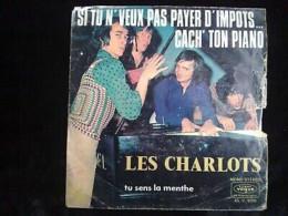 Les Charlots: Si Tu N'veux Pas Payer D'impôts...cach' Ton Piano/ 45t Vogue 4096 - Vinyl Records