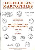 Les Différents Types De Bureaux De Poste 1980-1996 De Marc Frey, Les Feuilles Marcophiles Supplément Au N° 289 - Philatélie Et Histoire Postale
