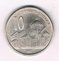 10 DINAR 2007 SERVIE /1498/ - Serbie