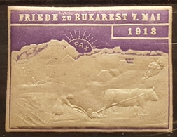 Vignette Ancienne Gaufrée - ROUMANIE - Friede Zu BAKAREST 7. Mai 1918  /Agriculture Vache /Reklamemarke/V10 - Erinnophilie