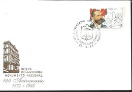 J) 1995 CUBA-CARIBE, 120th ANNIVERSARY OF THE HOTEL INGLATERRA, NATIONAL MONUMENT, BATTLE OF PERALEJO, FDC - Cuba