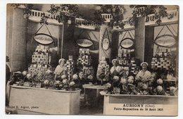 AUBIGNY SUR NERE-1925-Foire Exposition Du 16 Aout 1925--Stand Biscuits HODEAU (animée)-carte Publicitaire Peu Courante - Aubigny Sur Nere