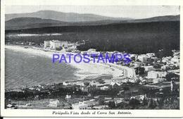 107714 URUGUAY PIRIAPOLIS DTO MALDONADO VISTA DESDE EL CERRO SAN ANTONIO POSTAL POSTCARD - Uruguay