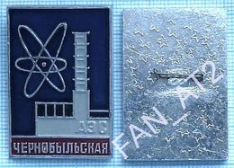 USSR. Ukrainian SSR. UKRAINE. Badge CHERNOBYL CHORNOBYL Nuclear Power Plant . Before The Accident - Administrations