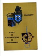 Piece Sur Le Theme De Chaumont - Ecole De Sous Officiers De Gendarmerie - Police & Gendarmerie