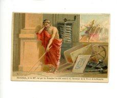 Piece Sur Le Theme De Chromo - Archimede - Ne En 287 - Tue Par Les Romains - Autres