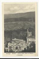 Bussaco * Palace Hotel, Serra De Boialvo E Caramulo - Aveiro