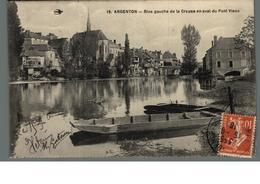 Cpa 36 Argenton Rive Gauche De La Creuse En Aval Du Pont Vieux  Déstockage à Saisir - France