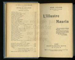 Piece Sur Le Theme De Livre - L Illustre Maurin - Jean Aicard - Ernest Flamarion - Editeur - Paris - 1926. - Livres, BD, Revues