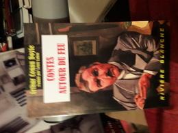 Riviere Blanche  Conan Doyle Contes Autour Du Feu Tbe - Fantastique