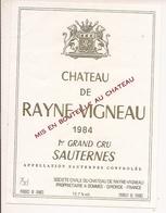 SAUTERNES 1er GRAND CRU CHATEAU DE RAYNE MIGNEAU 1984 (4) - Bordeaux