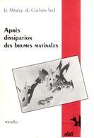 Le Manège Du Cochon Seul - Après Dissipation Des Brumes Matinales - 1989 - Livres, BD, Revues