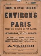 Très Belle Carte Taride 104cm X 97cm En Bon état, CHANTILLY, CORBEIL, ETAMPES, FONTAINEBLEAU Etc..- 001 - Carte Stradali