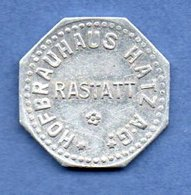 Rastatt --  Hof-Brauhaus Hatzag  -  Gut Fur 1 Glas Bier  -  Petit Module - Professionnels/De Société