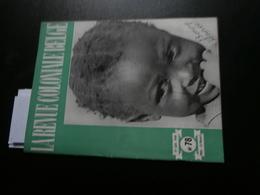 La Revue Coloniale Belge 78 (01/01/1949) : Congo, B.C.K., Urbanisme, Colonat, - Livres, BD, Revues