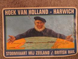BRITISH RAIL HOEK VAN HOLLAND-HARWICH LUGGAGE LABEL APPROX 100 X 75MM UNUSED - Ferries